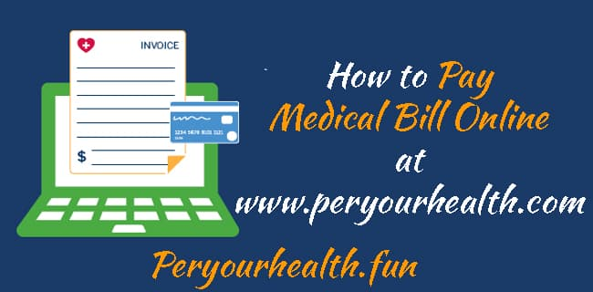 How to Pay Medical Bill Online at www.peryourhealth.com