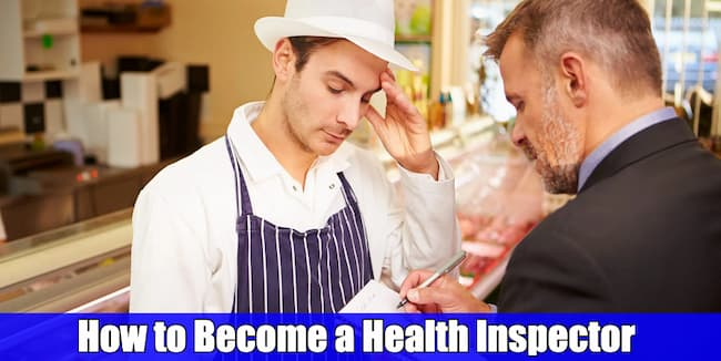 How to Become a Health Inspector? Important Points to be Noted